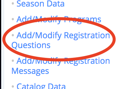 Add/Modify Registration Question 1